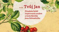 Divadlo Odjinud_Tvůj_Jan