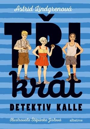 Trikrat detektiv Kalle